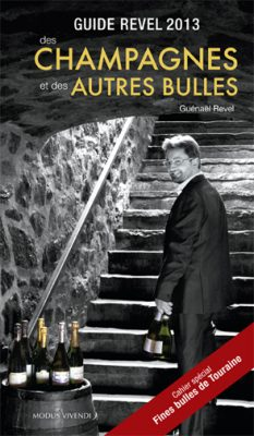 Guide Revel 2013 des champagnes et des autres bulles