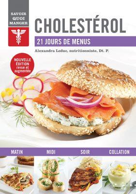 Cholestérol - 21 jours de menus - Savoir quoi manger