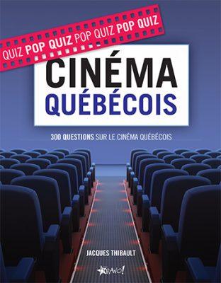 Pop quiz cinéma québécois