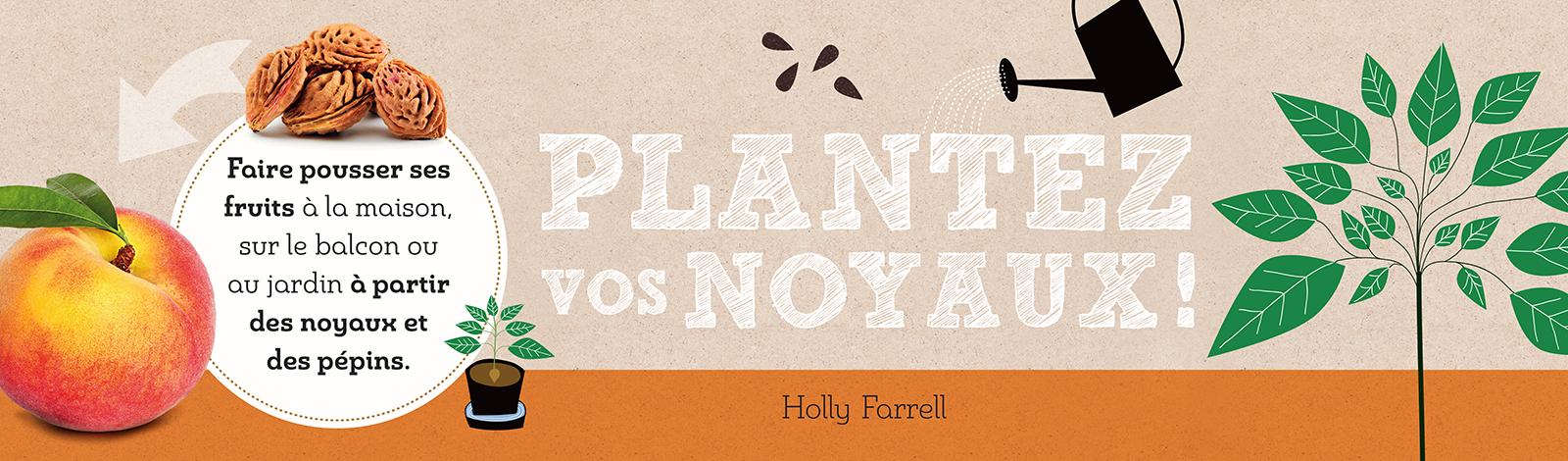 plantez noyaux