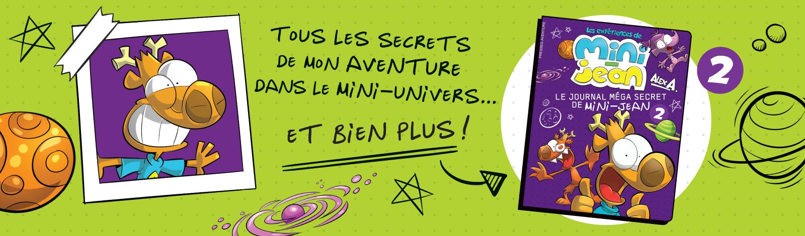 Mini-Jean journal méga secret