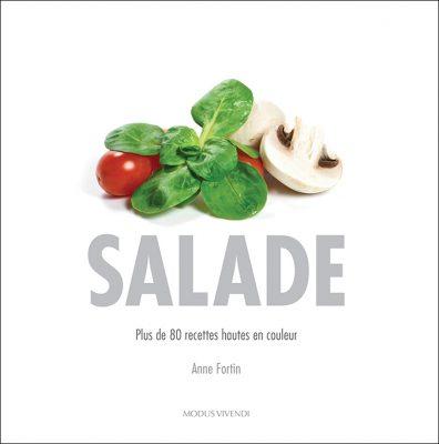 Salade: la nouveauté toute fraîche d'Anne Fortin