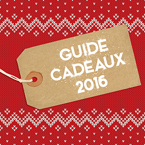Guide cadeaux 2016