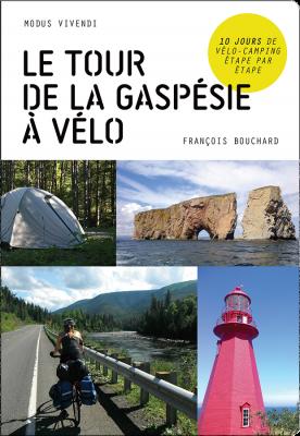 Le tour de la Gaspésie à Vélo - François Bouchard