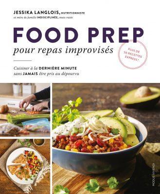 Food Prep, un livre de cuisine pour repas improvisés