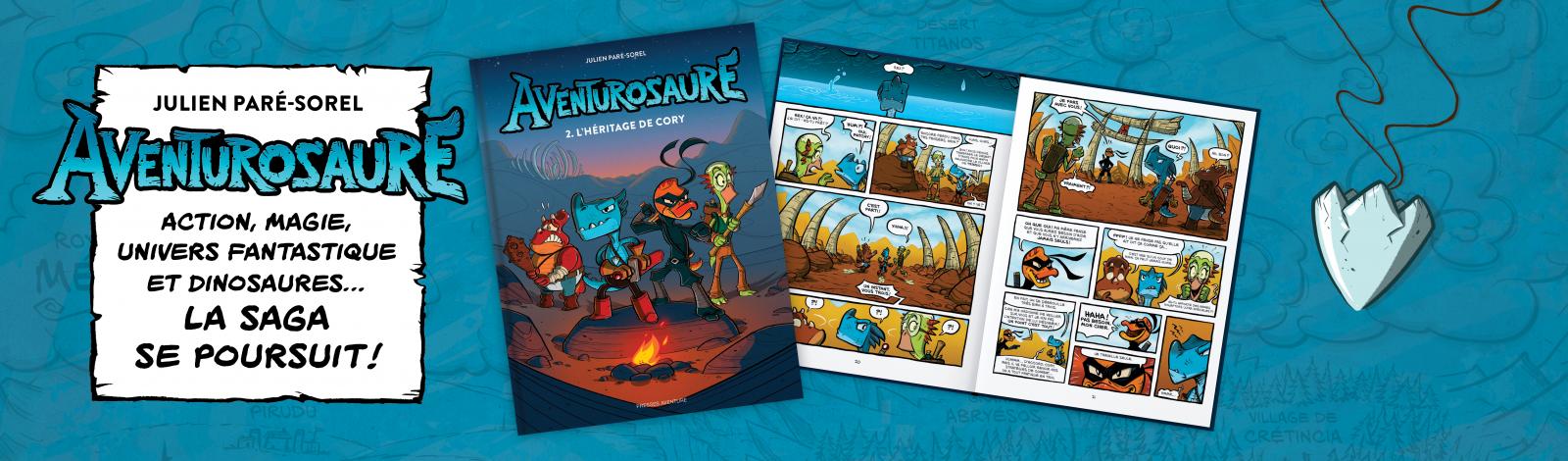 Aventurosaure Tome 2 – L'héritage de Cory