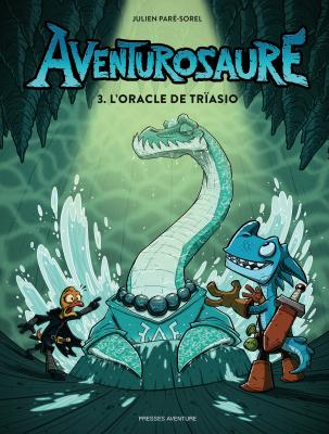Aventurosaure 3: L'oracle de Trïasio