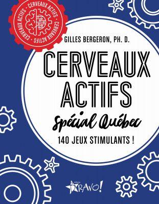 Cerveaux actifs- Spécial Québec: L'entraînement cérébral le plus amusant est de retour !