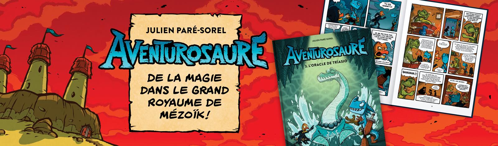 Aventurosaure, tome 3 : L'oracle de Trïasio