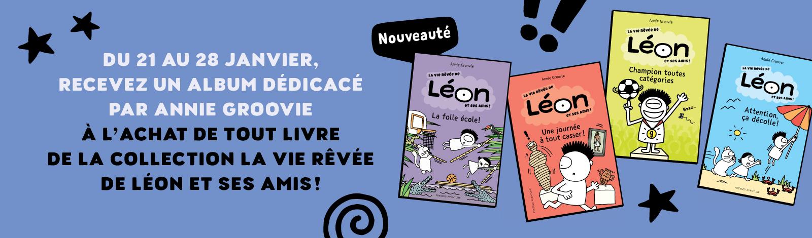 La vie rêvée de Léon et ses amis